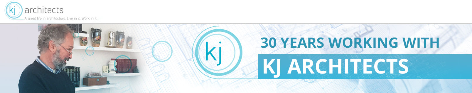 30 years working with KJ Architects